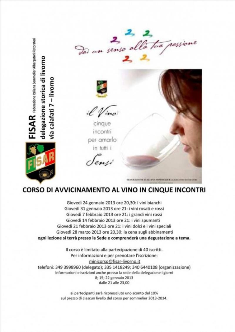 FISAR Livorno: CORSO DI AVVICINAMENTO AL VINO IN CINQUE INCONTRI